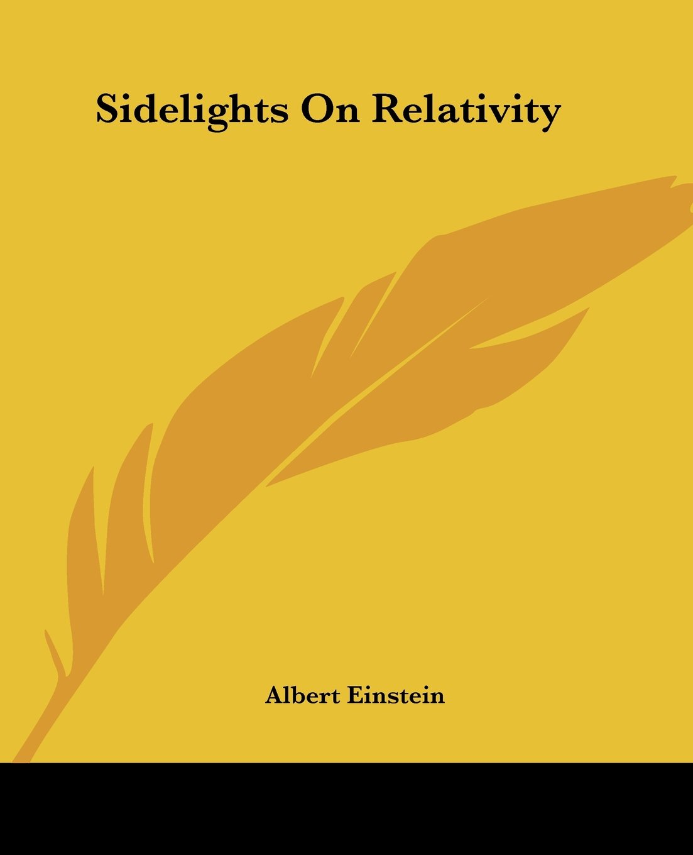Read Online Sidelights On Relativity pdf