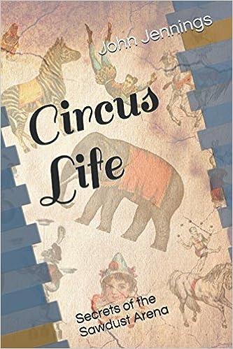 Descargar Mejortorrent Circus Life: Secrets Of The Sawdust Arena De PDF A Epub