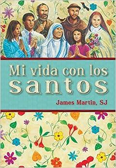 Descargar Por Utorrent Mi Vida Con Los Santos = My Life With The Saints It Epub
