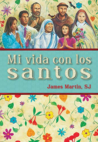 Libro : Mi Vida Con Los Santos / My Life With The Saints ...