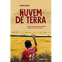 Nuvem de terra – Relatos do primeiro correspondente esportivo brasileiro no Quênia (Portuguese Edition)