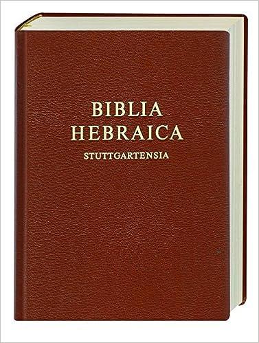 Livre téléchargeable et gratuit Biblia Hebraica Stuttgartensia (BHS) en français PDF RTF DJVU