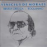 Vinicius De Moraes - Maria Creuza - Toquinho