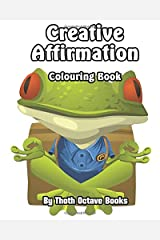 Creative Affirmation: Colouring Book Paperback