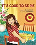 img - for It's Good to Be Me (GIRL POWER: Believe in Yourself) book / textbook / text book