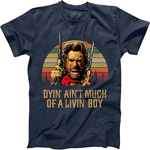 Dyin' Ain't Much of A Livin' Boy Vintage Retro T-Shirt The Outlaw Josey Wales Navy (Dyin Ain T Much Of A Livin Boy)
