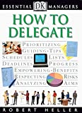 img - for How to Delegate (Essential Managers Series) book / textbook / text book