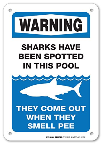 Warning Sharks Have Been Spotted in This Pool Sign - Pool Rules - Perfect Gift For Pool Owners - 10
