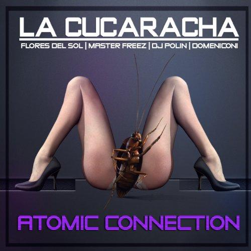 la-cucaracha-feat-dj-polin-flores-del-sol-master-freez-paolo-domeniconi