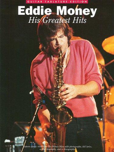 Eddie Money - His Greatest Hits: Guitar Tab