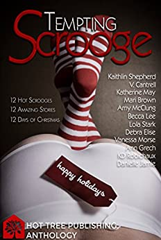 Tempting Scrooge by [Jamie, Danielle, Cantrell, V, May, Katherine, Brown, Mari, McClung, Amy, Stark, Lola, Elise, Debra, Morse, Vanessa, Grech, Ann, Robichaux, KD]