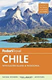 img - for Fodor's Chile: with Easter Island & Patagonia (Travel Guide) book / textbook / text book