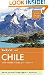 Fodor's Chile: with Easter Island & P...