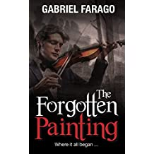 The Forgotten Painting: A Historical Mystery Thriller Novella