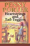 img - for Heartstrings and Tail-Tuggers by Penny Porter (2009-01-24) book / textbook / text book