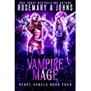 Vampire Mage (Rebel Angels Book 4)
