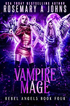 Vampire Mage (Rebel Angels Book 4) by [Johns, Rosemary A]