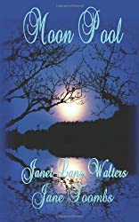 Moon Pool by Toombs, Jane, Walters, Janet Lane (2011) Paperback
