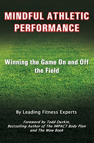 Mindful Athletic Performance: Winning the Game On and Off the Field