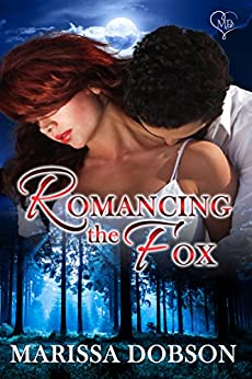 Romancing the Fox: A Crimson Hollow Novella by [Dobson, Marissa]
