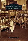 Louisville's Historic Black Neighborhoods, Beatrice S. Brown, 0738591858