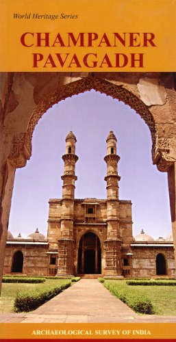 Champaner Pavagadh (World Heritage Series)