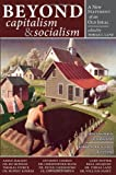 img - for Beyond Capitalism & Socialism: A New Statement of an Old Ideal book / textbook / text book