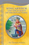 King Arthur and the Knights of the Round Table-Treasury of Illustrated Classics Storybook Collection