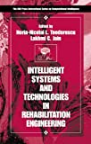 img - for Intelligent Systems and Technologies in Rehabilitation Engineering (International Series on Computational Intelligence) book / textbook / text book