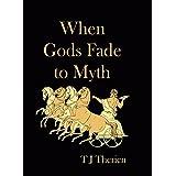 When Gods Fade to Myth