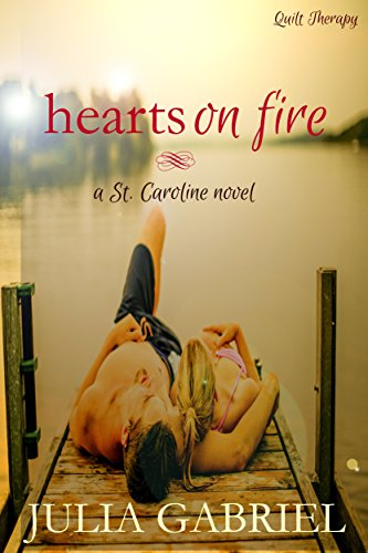 Hearts on Fire (St. Caroline Series Book 2) cover