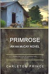 Primrose: An AA McCay Novel