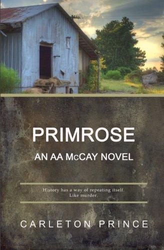 Read Online Primrose: An AA McCay Novel ebook