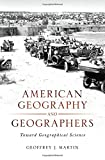 American Geography and Geographers: Toward Geographical Science