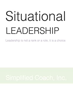The Situational Leader Dr Paul Hersey 9780446513425 Amazon Com Books