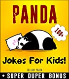 PANDA: 100+ Funny Panda Jokes & Memes for Kids ( Panda Bear books) + SUPER DUPER BONUS