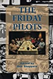 The Friday Pilots