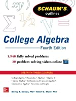 Schaum's Outline of College Algebra, 4th Edition Front Cover