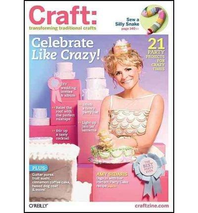 Download [ [ [ Craft, Volume 10: Transforming Traditional Crafts (Craft: Transforming Traditional Crafts #10) - IPS [ CRAFT, VOLUME 10: TRANSFORMING TRADITIONAL CRAFTS (CRAFT: TRANSFORMING TRADITIONAL CRAFTS #10) - IPS ] By Barseghian, Tina ( Author )Feb-01-2009 Paperback pdf epub