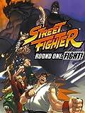 Street Fighter: Round One: FIGHT!