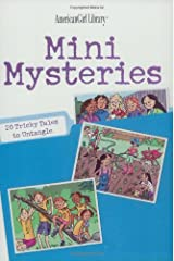 Mini Mysteries: 20 Tricky Tales to Untangle (American Girl Library) Paperback