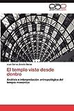 El Templo Visto Desde Dentro, Juan Carlos Zavala Olalde, 3847364383