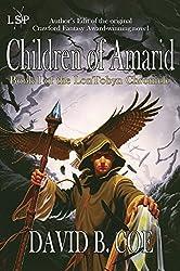 Children Of Amarid (LonTobyn Chronicle Book 1)