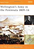 Wellington's Army in the Peninsula 1809-14, Stuart Reid and Duncan Anderson, 1841765171