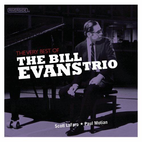 The Very Best Of The Bill Evans Trio (The Best Of Bill Evans)