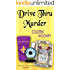 Drive Thru Murder (The New Orleans Go-Cup Chronicles Book 3)