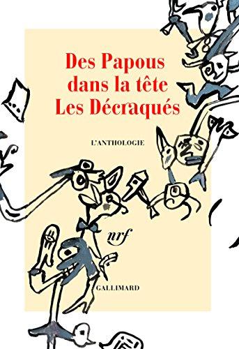 Des Papous dans la tête - Les Décraqués: L'anthologie