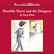 Horrible Harry and the Dungeon | Suzy Kline