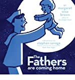 The Fathers Are Coming Home (Hardback) - Common