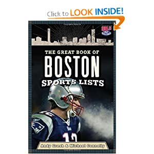 The Great Book of Boston Sports Lists Andy Gresh and Michael Connelly